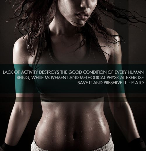 Lack of activity destroys the good condition of every human being, while movement and methodical physical exercise save it and preserve it. #Inspiration. #Workout #Weight_loss #Fitness