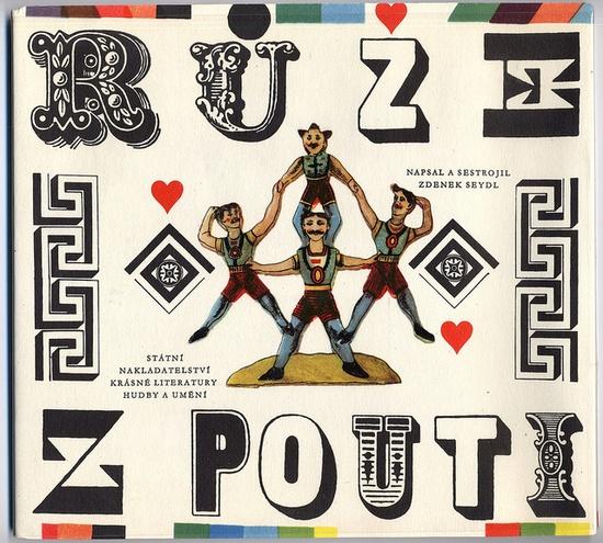 A Rose From The Fair Written and designed by Zdenek Seydl. Prague 1960.