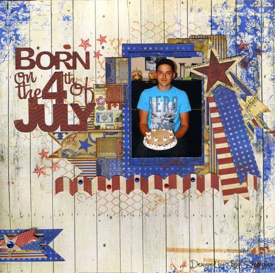 Born on The 4th of July **BoBunny** - Scrapbook.com