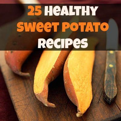25 Awesome Sweet Potato Recipes! #healthy