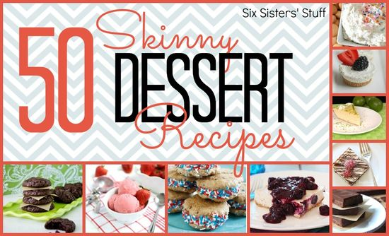 """50 """"Skinny"""" Dessert Recipes from sixsistersstuff.com.  Now you can have your cake and eat it too!  Delicious low fat desserts! #recipes #desserts #skinny"""