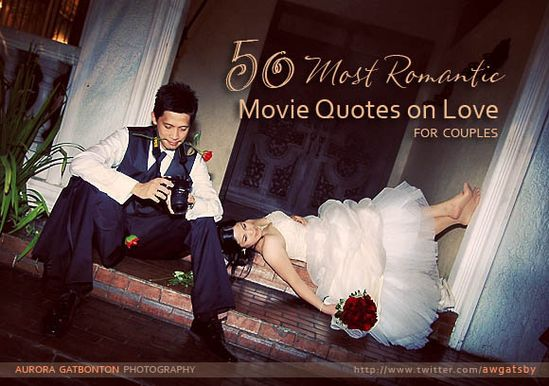 50 Romantic Movie Quotes