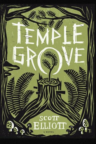Temple Grove by Scott Elliott book coverBy Thomas Eykemans