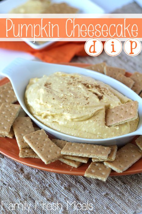 The BEST Pumpkin Cheesecake Dip -- FamilyFreshMeals.com