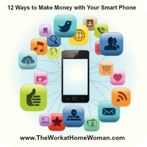 12 Ways to Make Money with Your Smart Phone