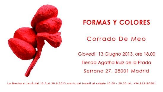 EXPO Corrado De Meo inaugurazione 'FORMAS Y COLORES' Madrid boutique Agatha Ruiz de la Prada, calle Serrano 27, giovedì 13 giugno alle ore 18. mostra  fino a sabato 29 giu