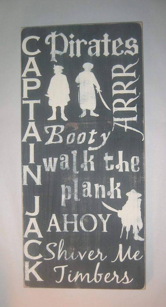 For the captain's room, Pirates  Word Art Typography Boys Bedroom by CottageSignShoppe, $50.00