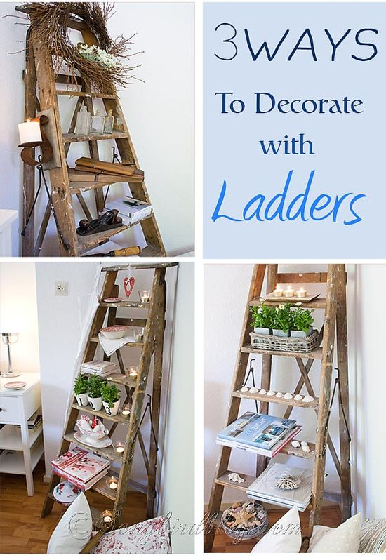 Three styles to decorate a ladder. Try a beach, romantic cottage, or industrial style. via www.songbirdblog.com