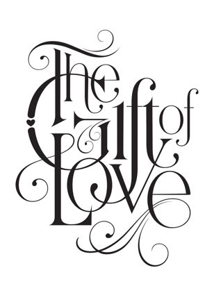 the gift of love, typography, lettering