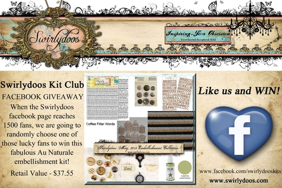 Like Swirlydoos and you could win this fabulous embellishment kit valued at $37.55! Remember guys - you have to click the LIKE button on our PAGE to be entered, then SHARE the post! The faster we get to 1500, the faster we draw a winner!