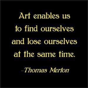 ...art enables us