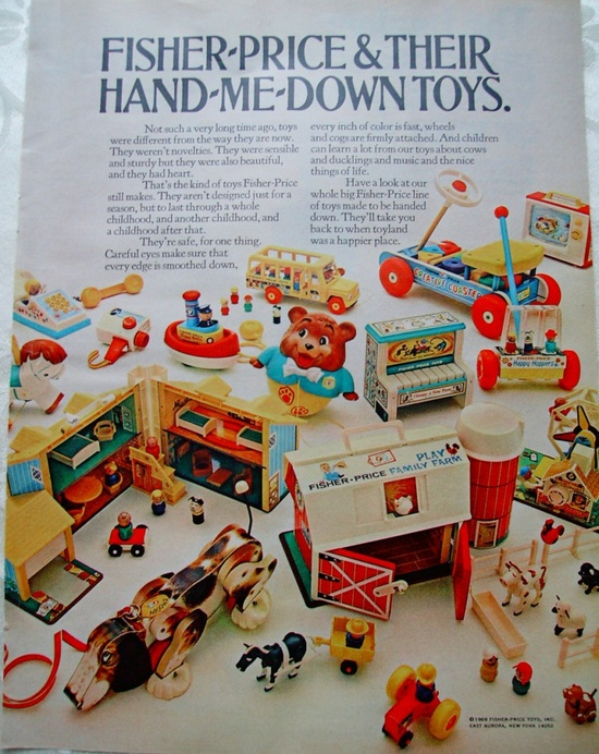 Fisher Price from the 70's-80's, they held up very well-my kids still play with them