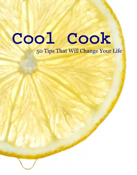 Cool Cook 50 tips that will change your life { #cooking #tips #food #healthy #lemon }