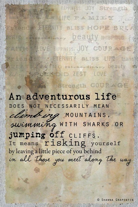 An adventurous life