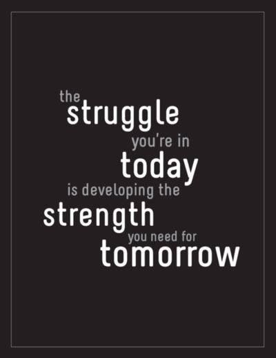 Pushing through the struggles #Motivational #quote