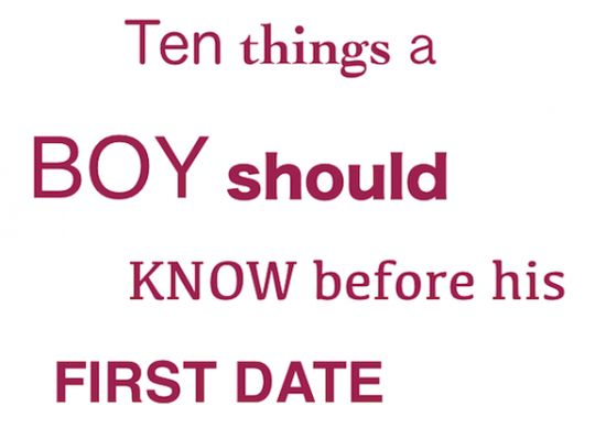 10 things to tell your son before his first date.