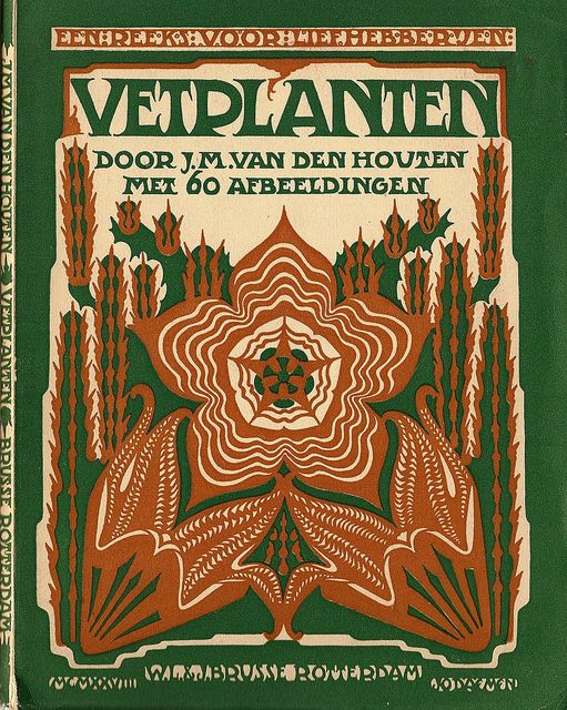 Cover design Einband Entwurf: Jo Daemen 1891- 1944  J.M.van Houten VETPLANTEN 1928 (book cover)