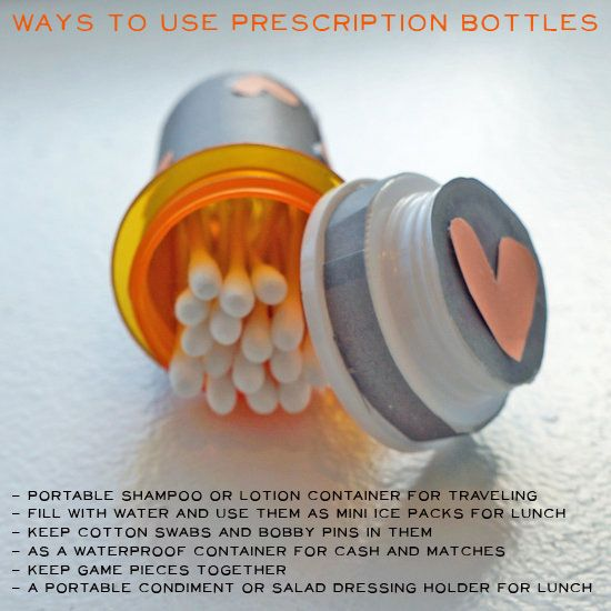 Use old pill bottles to store cotton swabs or hair pins when traveling.