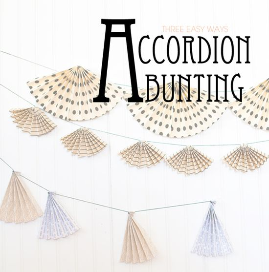 accordion bunting: three easy ways...use Lia's printable papers  {a subtle revelry}
