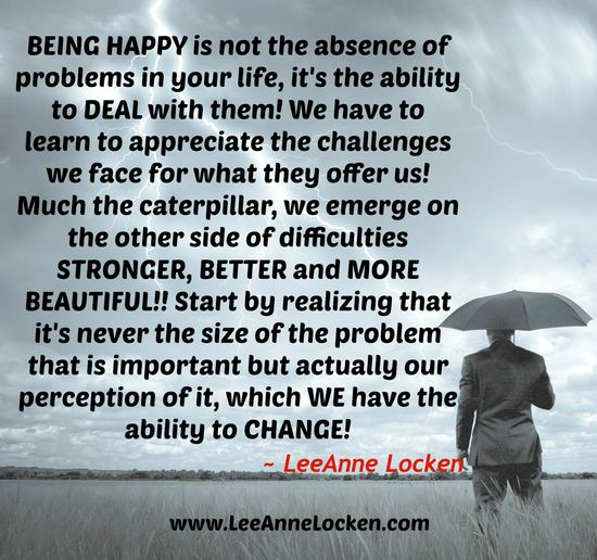 Dealing with #Difficulties? Here's how to find #Happiness! #Motivation #Inspiration #Empowerment #Strength #Courage www.leeannelocken... @Inspirational Quotes @Inspirational Quotes @Free Inspirational Quotes @Inspirational Quotes @Inspirational Quotes