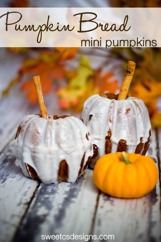 Pumpkin bread mini pumpkins at sweetcsdesigns.com - these are TOO cute and SO easy to make!