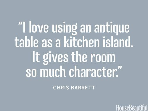 Antiques add character. housebeautiful.com. #antique_table #designer_secrets #kitchen_island