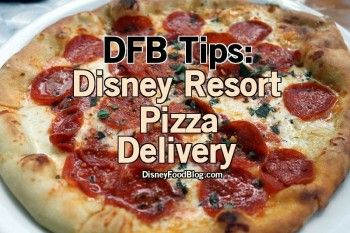 Tip from the DFB Guide: Disney Resort Pizza Delivery
