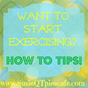How to Tips on Exercising