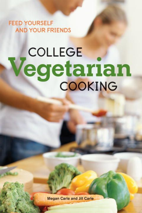 College Vegetarian Cooking... So cool! I'm not in college anymore but I feel like I'd still love this!    @Hannah Strouth