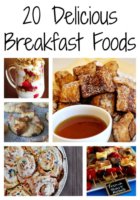 20 delicious breakfast foods! YUM!