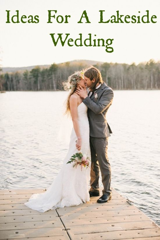 Ideas for a lakeside wedding