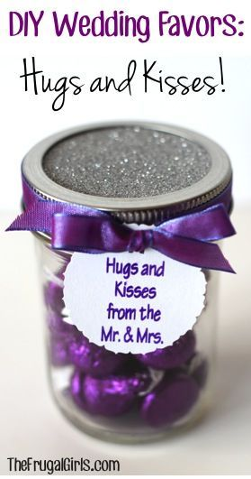 DIY Wedding Favors: Hugs and Kisses ~  What You'll Need: ?Hershey's Kisses ?Mason Jars ?Pretty Ribbon ?Sparkly Scrapbook Paper {for the lids} ?Tag {Silhouette Machine and Silhouette Sketch Pens or have them printed}'  How To @: thefrugalgirls.co...