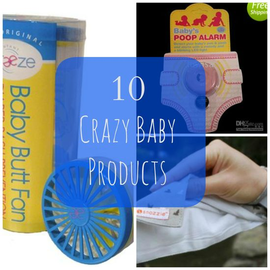 10 Crazy Baby Products