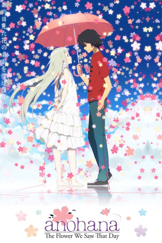 Anohana: The Flower We Saw That Day    Best emotional anime i have seen till now. 5/30/2013