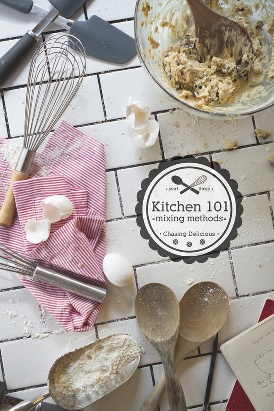Kitchen 101: Mixing Methods via Russell van Kraayenburg @Chasing Delicious