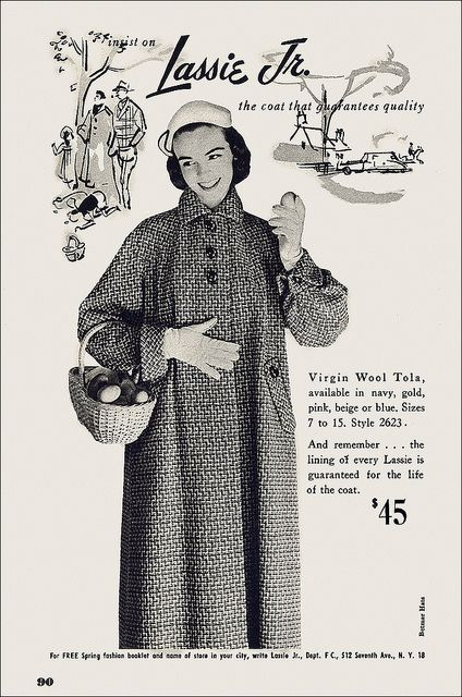 Insist on Lassie, Jr.! #vintage #1950s #fashion #coats #ads