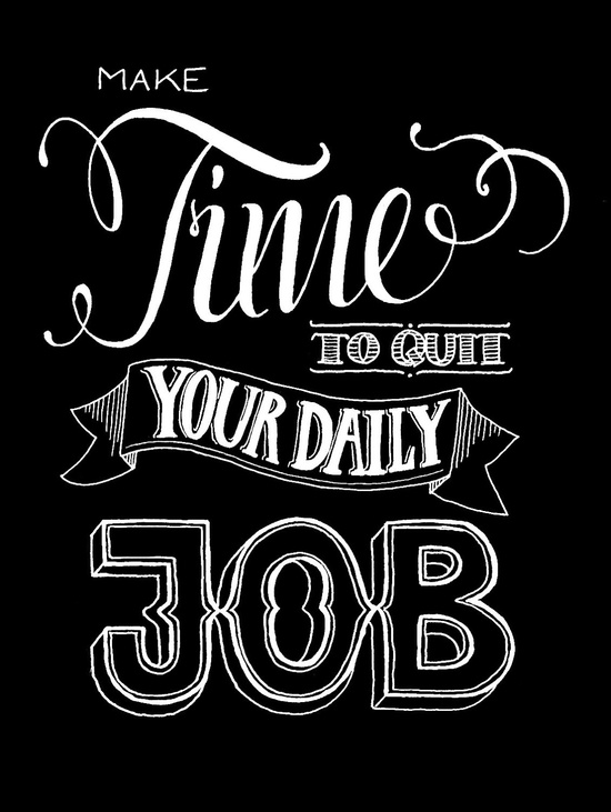 Quit your daily Job - Motivational Poster. €12,90, via Etsy.