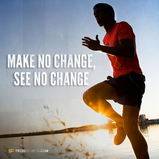 Make no change, see no change #tribesports #jointhetribe #challengeyourself #fitness #motivation #fitspo #inspiration #quote #body #physical exertion #Workout Exercises #Workout