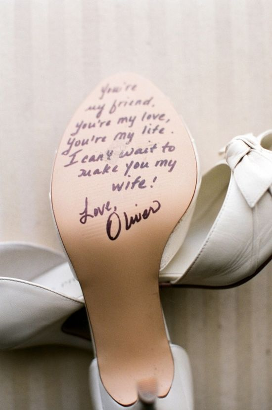 "note from your future husband on your wedding shoes, in case you get ""cold feet"""