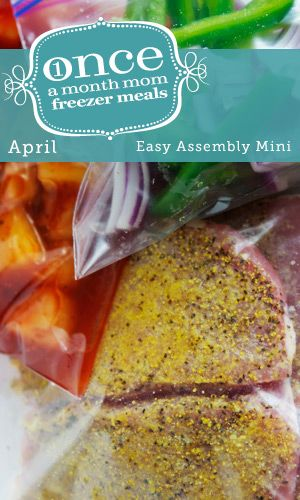 Easy Assembly Mini Menu April 2013 from Once A Month Mom