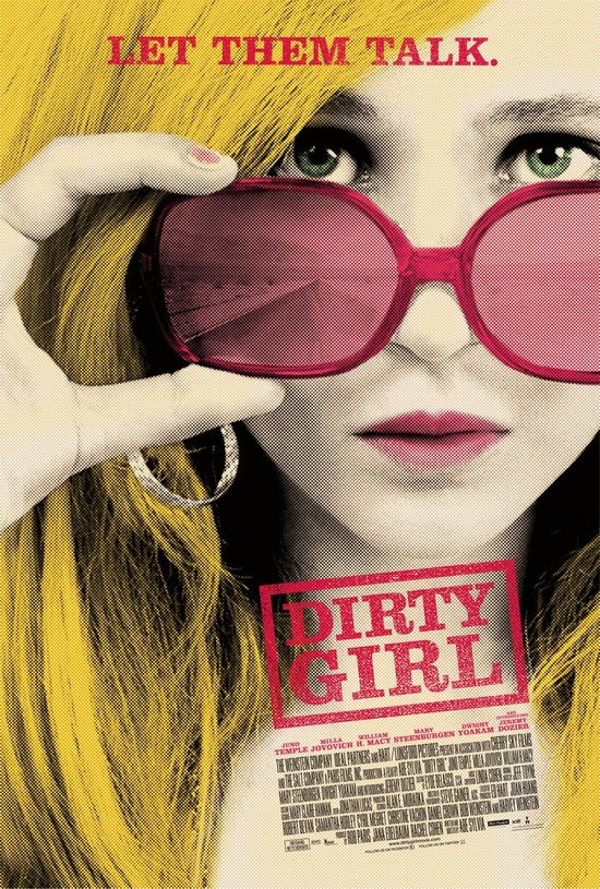 Dirty Girl -- awesome movie!