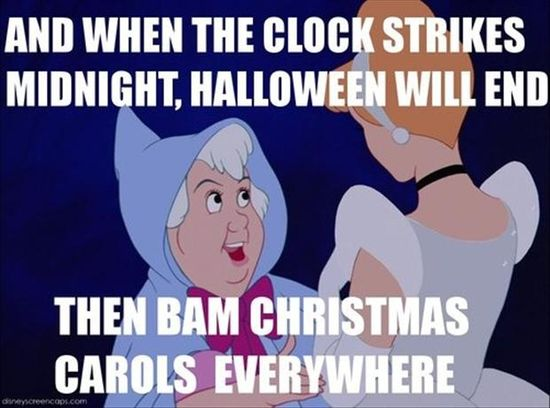 LOL. I swear it used to be Thanksgiving! Christmas carols in early November are ridiculous.