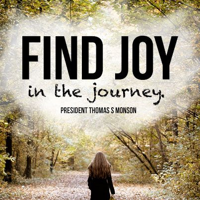 Find joy.  #lds #quotes #mormon