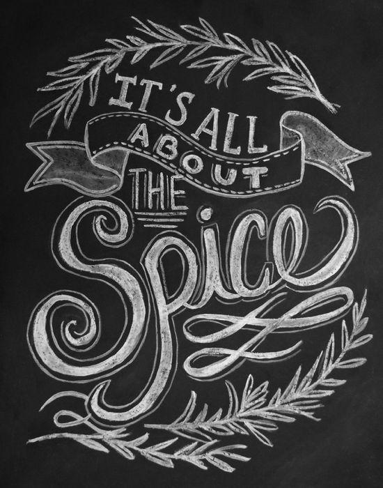 It's All About The Spice - 11 x 14 Print - Hand Lettered Print- Chalk Art- Kitchen Chalkboard Art - Kitchen Print. $29.00, via Etsy.