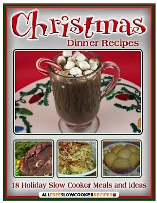 FREE e-Cookbook: 18 Crockpot Recipes for Christmas! #crockpot #recipes