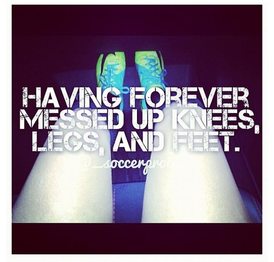 AND ANKLES!! That's the hazard of the sport.