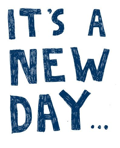 Quote: It's a new day ?