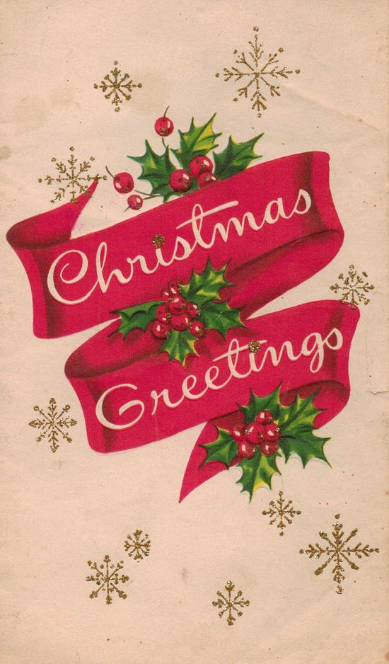 Beautiful vintage Christmas greetings. #vintage #Christmas #cards