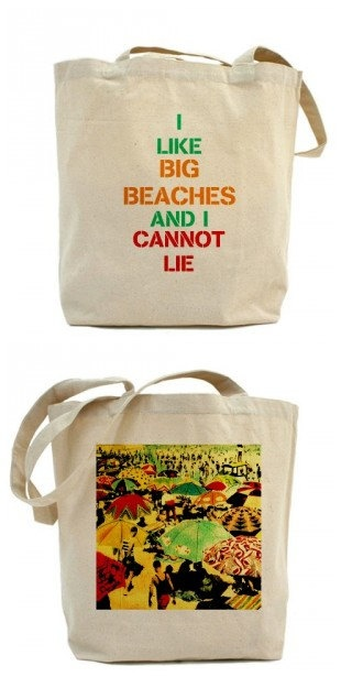 Beach Bag   I Like Big Beaches And I Cannot Lie  $33.00