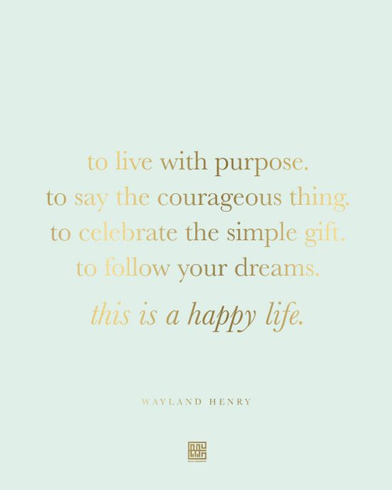 live with purpose -- my goal for 2013 //